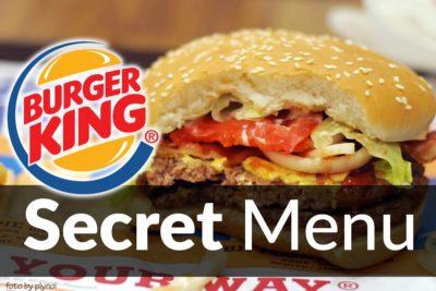 Burger King Secret Menu Prices Updated Sep 2018